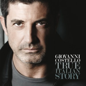 Giovanni Costello - True Italian Story