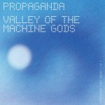 propaganda_valley_of_the_machine_gods